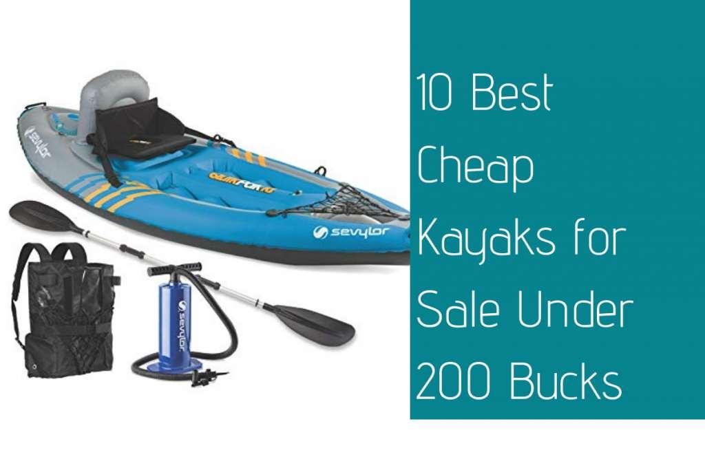 10 Best Cheap Kayaks for Sale Under 200 Bucks