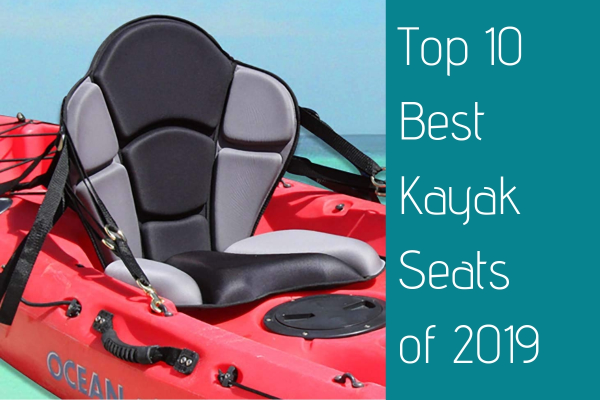 Top 10 Best Kayak Seats of 2019 • My Fishing Kayak 1