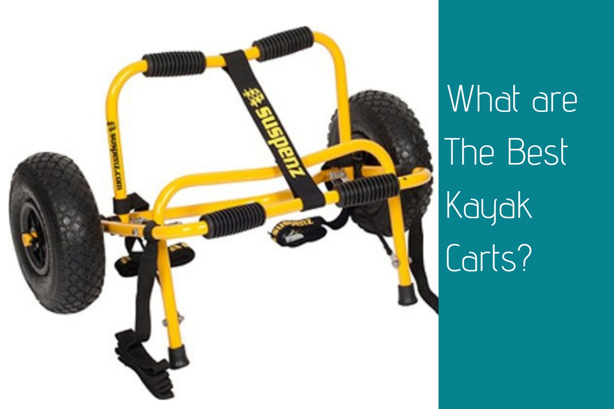 What are The Best Kayak Carts?